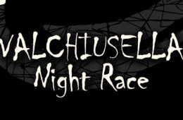 Valchiusella Night Race – competitive race