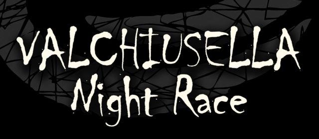 Valchiusella Night Race – corsa competitiva