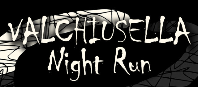 Valchiusella Night Run – corsa non competitiva